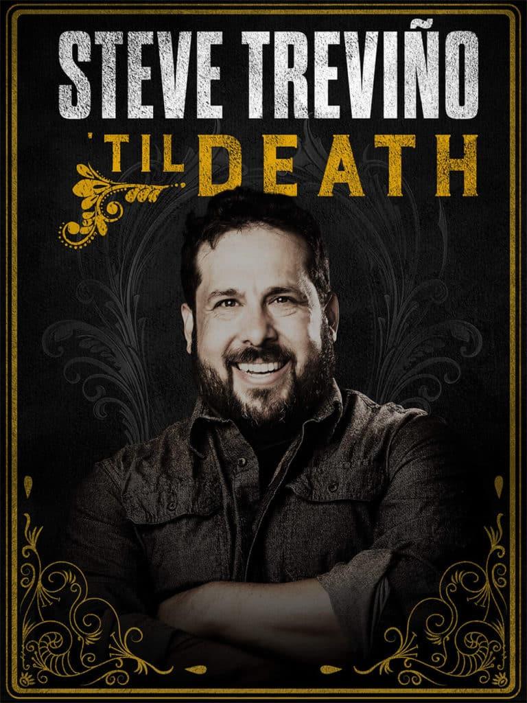 Steve Trevino Til Death